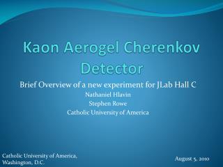Kaon Aerogel  Cherenkov Detector