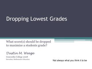 Dropping Lowest Grades