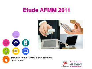 Document réservé à l'AFMM et à ses partenaires 18 janvier 2011