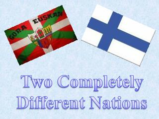 Two Completely  Different Nations