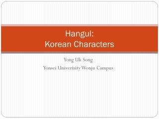 Hangul: Korean Characters