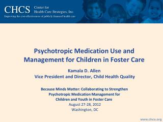Because Minds Matter: Collaborating to Strengthen  Psychotropic Medication Management for