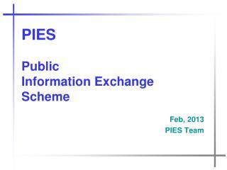 PIES Public  Information Exchange  Scheme