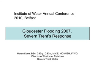 Martin Kane, BSc, C.Eng, C.Env, MICE, MCIWEM, FIWO. Director of Customer Relations Severn Trent Water