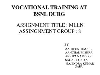 VOCATIONAL TRAINING AT BSNL DURG