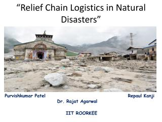 """Relief Chain Logistics in Natural Disasters"""
