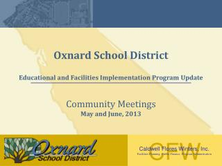 Oxnard  School District Educational and Facilities Implementation Program Update