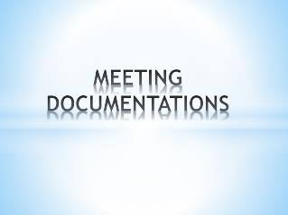 MEETING DOCUMENTATIONS