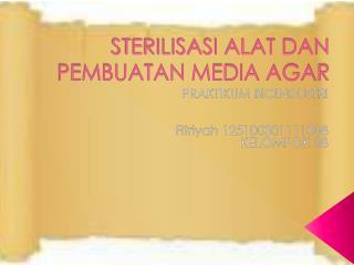 STERILISASI ALAT DAN PEMBUATAN MEDIA AGAR
