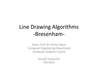 Line Drawing Algorithms - Bresenham -