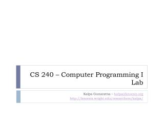 CS 240 – Computer Programming I Lab