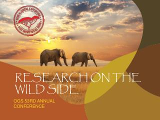 Research on the wild side