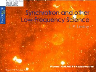 Synchrotron and other Low-Frequency Science
