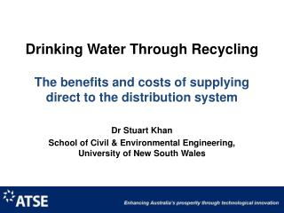 Dr Stuart Khan School of Civil & Environmental Engineering, University of New South Wales