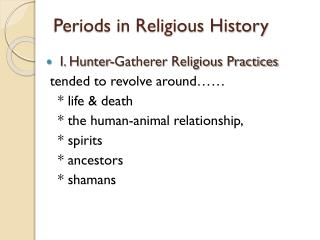 Periods in Religious  History