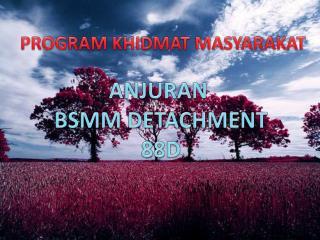 PROGRAM KHIDMAT MASYARAKAT
