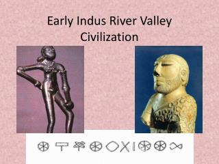 Early Indus River Valley Civilization