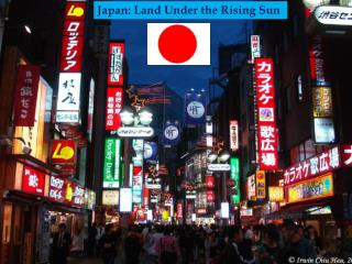 Japan: Land Under the Rising Sun JAPAN-Land Under the Rising Sun