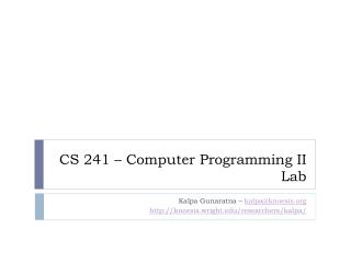 CS 241 – Computer Programming II Lab