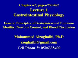 Chapter 62; pages-753-762 Lecture 1 Gastrointestinal Physiology