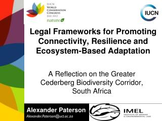 Legal Frameworks for Promoting Connectivity, Resilience and Ecosystem-Based Adaptation