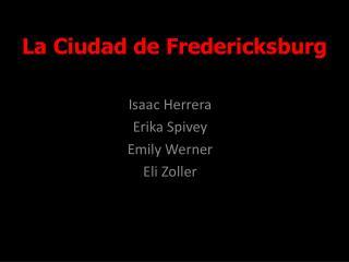 La Ciudad de Fredericksburg