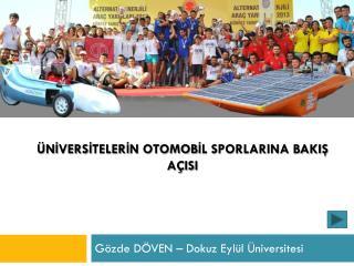 Gözde DÖVEN – Dokuz Eylül Üniversitesi