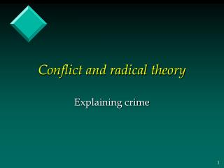 Conflict and radical theory