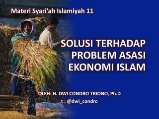 SOLUSI TERHADAP PROBLEM ASASI  EKONOMI ISLAM