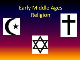 Early Middle Ages Religion