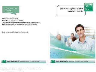 BNP Paribas organise le forum  1 passion – 1 métier