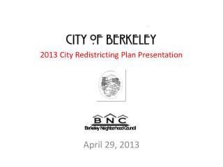 2013 City Redistricting Plan Presentation