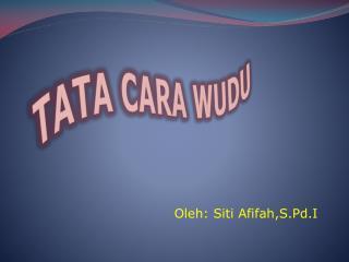 TATA CARA WUDU