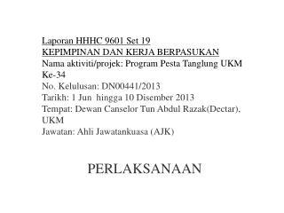 Laporan  HHHC 9601 Set 19 KEPIMPINAN DAN KERJA BERPASUKAN