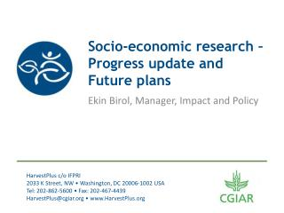 Socio-economic  research  – Progress  update  and  Future  p lans