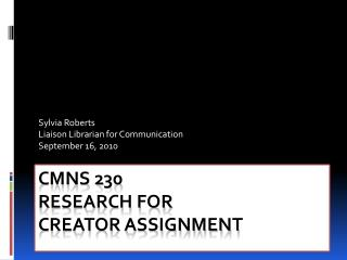 CMNS 230 Research for  Creator Assignment