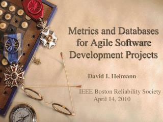 Metrics and Databases for Agile Software Development Projects