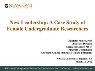 New  Leadership: A Case Study of Female Undergraduate Researchers