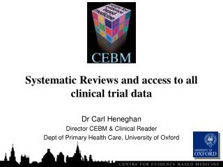 Systematic Reviews and access to all clinical trialdata