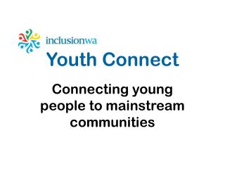Connecting young people to mainstream communities