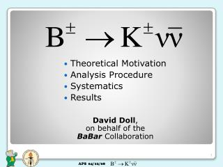 Theoretical Motivation Analysis Procedure Systematics Results