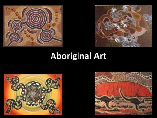 PPT - Australian Aboriginal Art PowerPoint Presentation ...