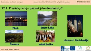42.1  Plzeňský kraj– poznáš jeho dominanty?
