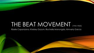 The Beat Movement  (1944-1960s)