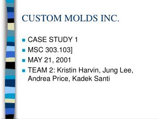 CUSTOM MOLDS INC.