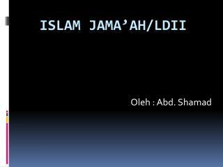 ISLAM JAMA'AH/LDII