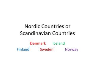 Nordic Countries or Scandinavian Countries
