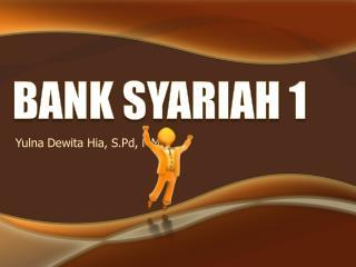 BANK SYARIAH 1
