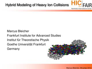 Hybrid Modeling  of Heavy Ion Collisions