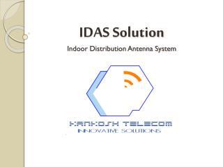 IDAS Solution Indoor Distribution Antenna System